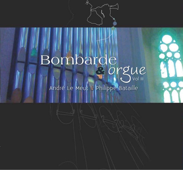 CD Bombarde et Orgue vol III Le Meut-Bataille